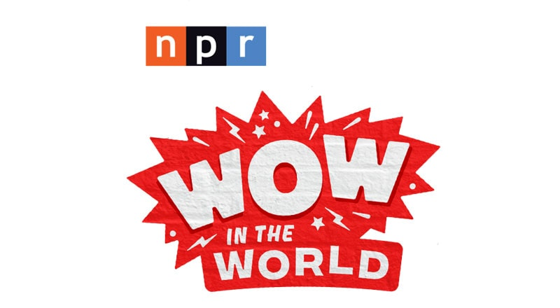 NPR Wow in the World