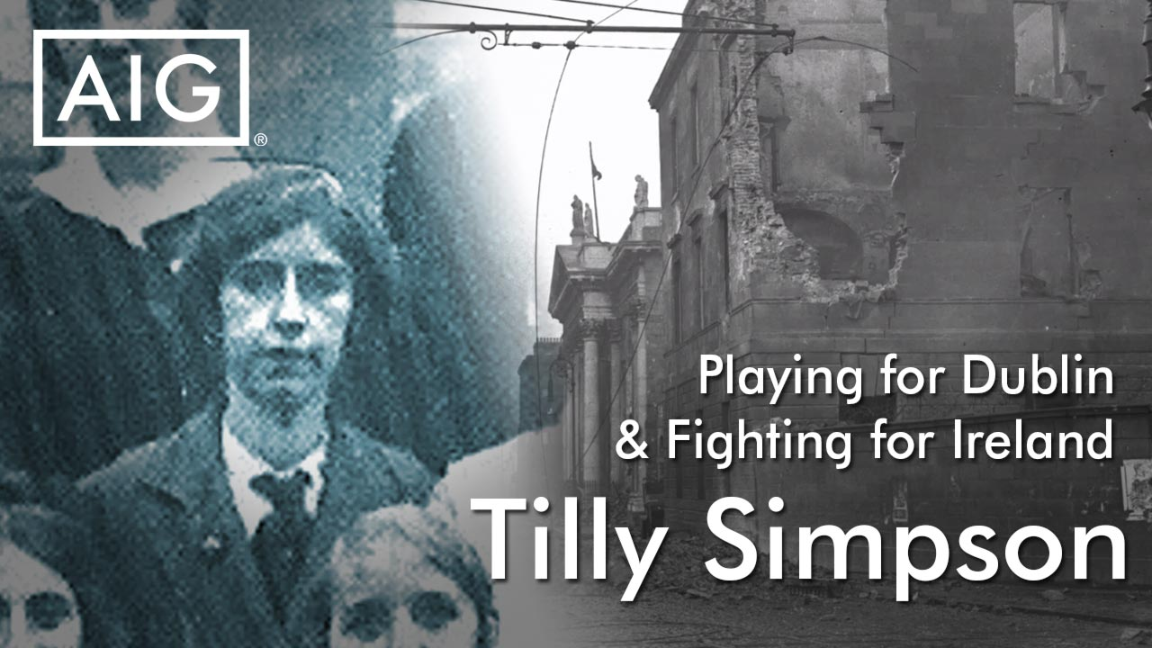 Playing For Dublin and Fighting for Ireland - AIG Ireland - Tilly Simpson