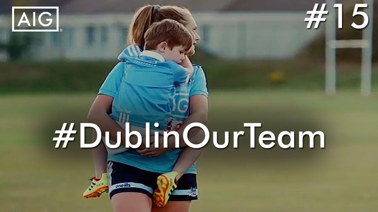 #DublinOurTeam - Episode 15 - Amy Connolly, Dublin Ladies Senior Footballer