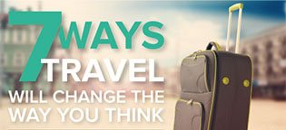 7 Ways Travel Will Change the Way You Think