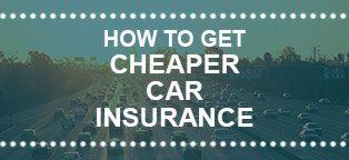 Our Tips To Get Cheap Car Insurance
